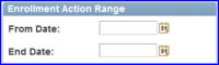 Enrollment Action Range box screen shot