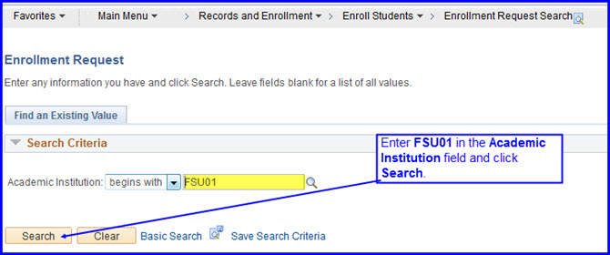 Enrollment Request Search